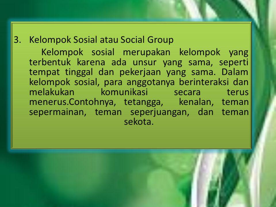 Kelompok Sosial atau Social Group