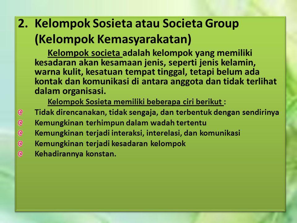 Kelompok Sosieta atau Societa Group (Kelompok Kemasyarakatan)