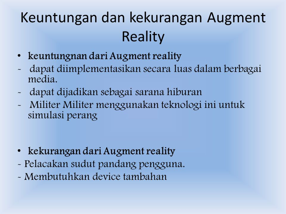 Keuntungan dan kekurangan Augment Reality