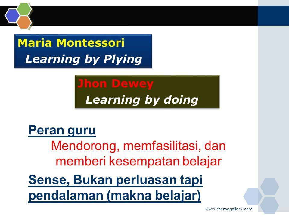 Mendorong, memfasilitasi, dan memberi kesempatan belajar