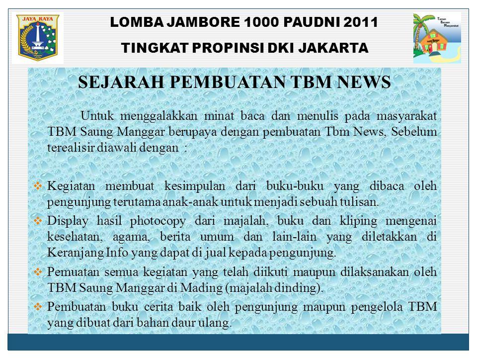 SEJARAH PEMBUATAN TBM NEWS