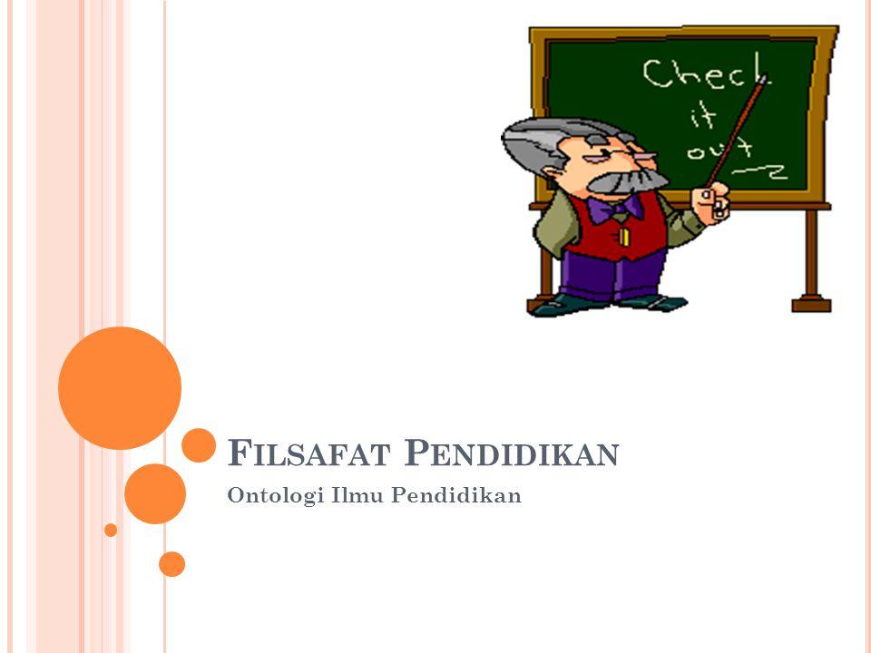 Ontologi Ilmu Pendidikan