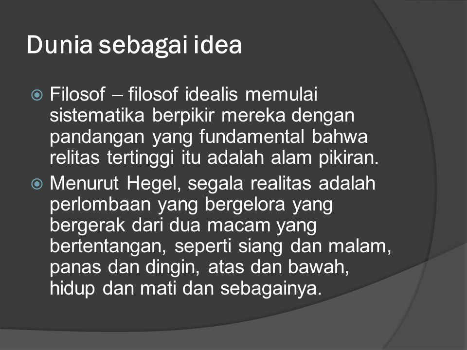 Dunia sebagai idea