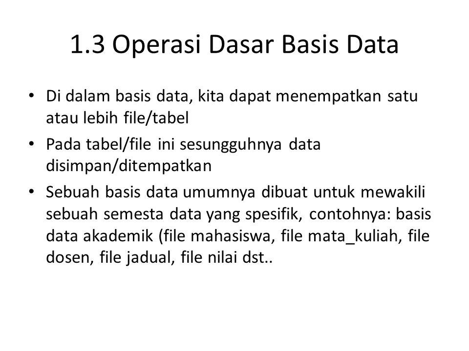 1.3 Operasi Dasar Basis Data
