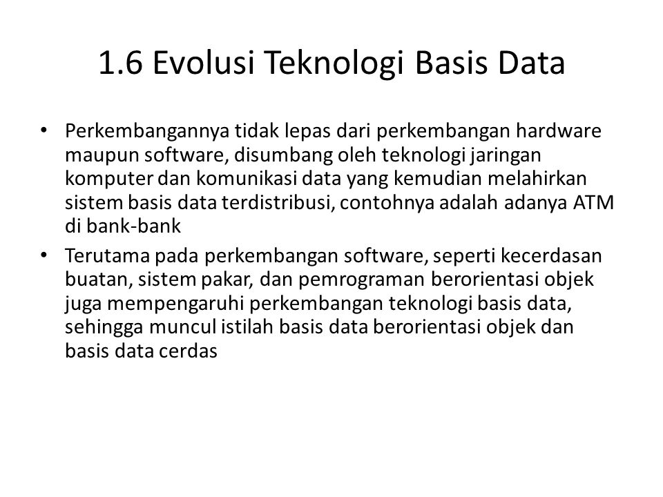 1.6 Evolusi Teknologi Basis Data