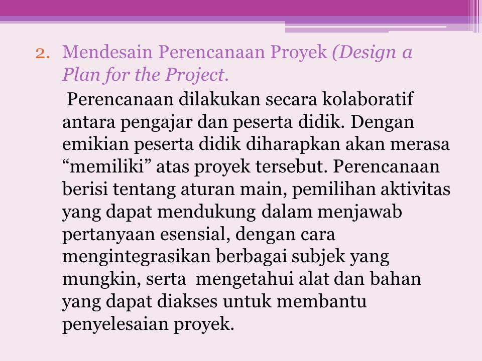 Mendesain Perencanaan Proyek (Design a Plan for the Project.