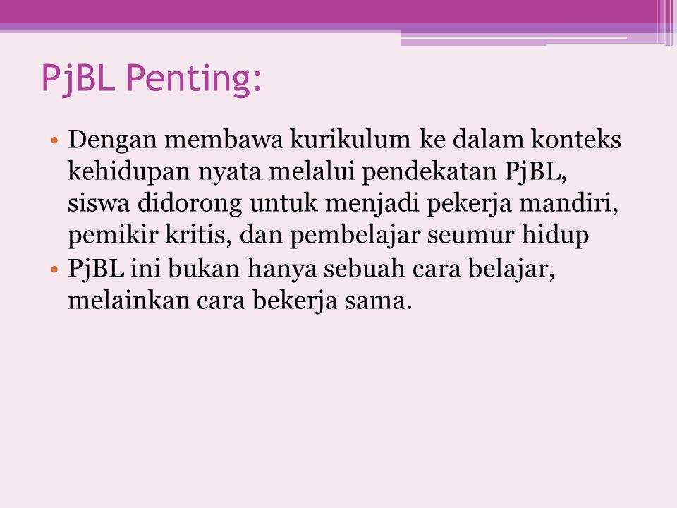 PjBL Penting:
