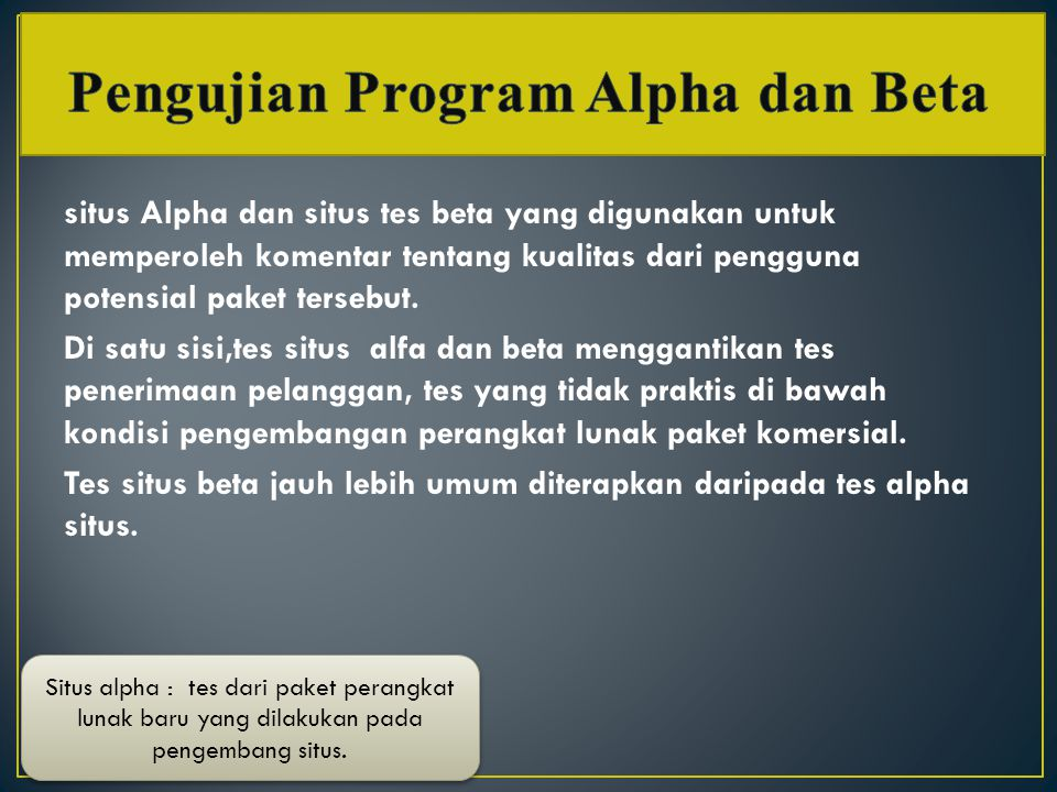 Pengujian Program Alpha dan Beta