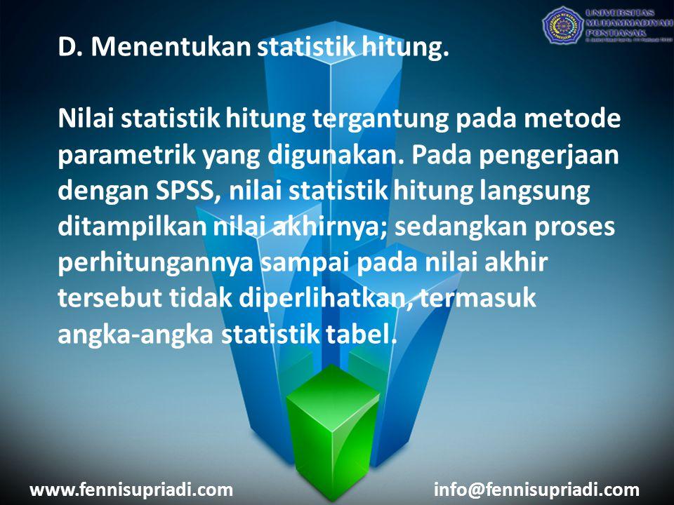 D. Menentukan statistik hitung.
