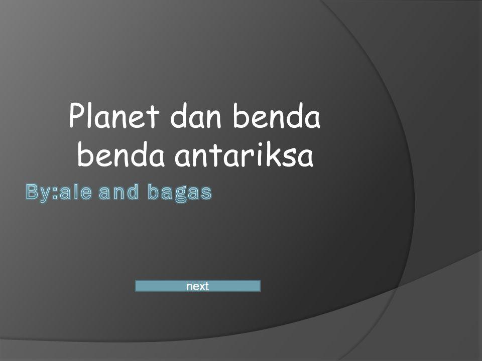Planet dan benda benda antariksa