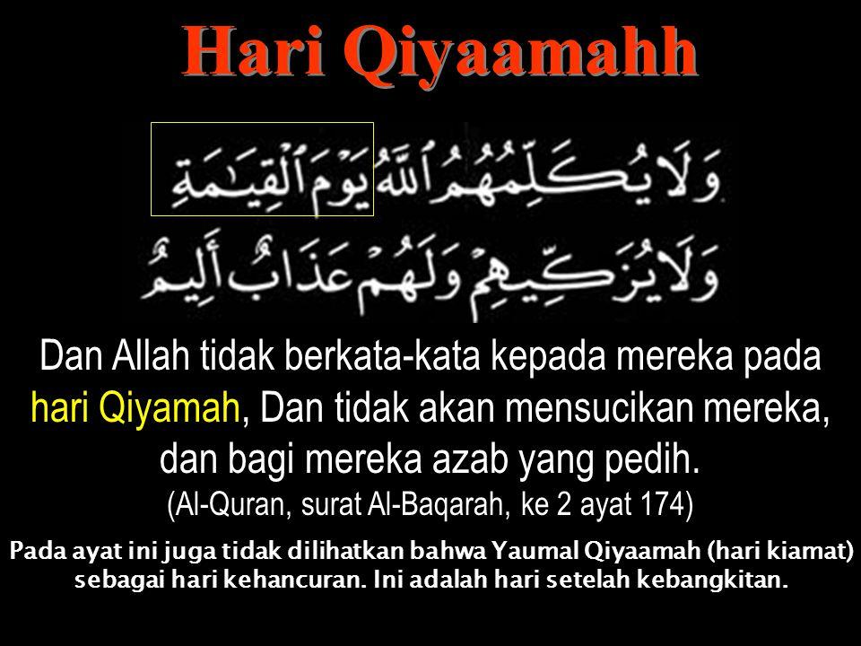 (Al-Quran, surat Al-Baqarah, ke 2 ayat 174)