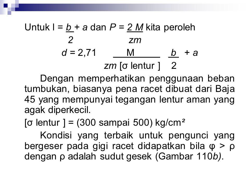 Untuk l = b + a dan P = 2 M kita peroleh