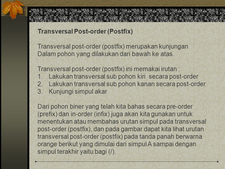 Transversal Post-order (Postfix)