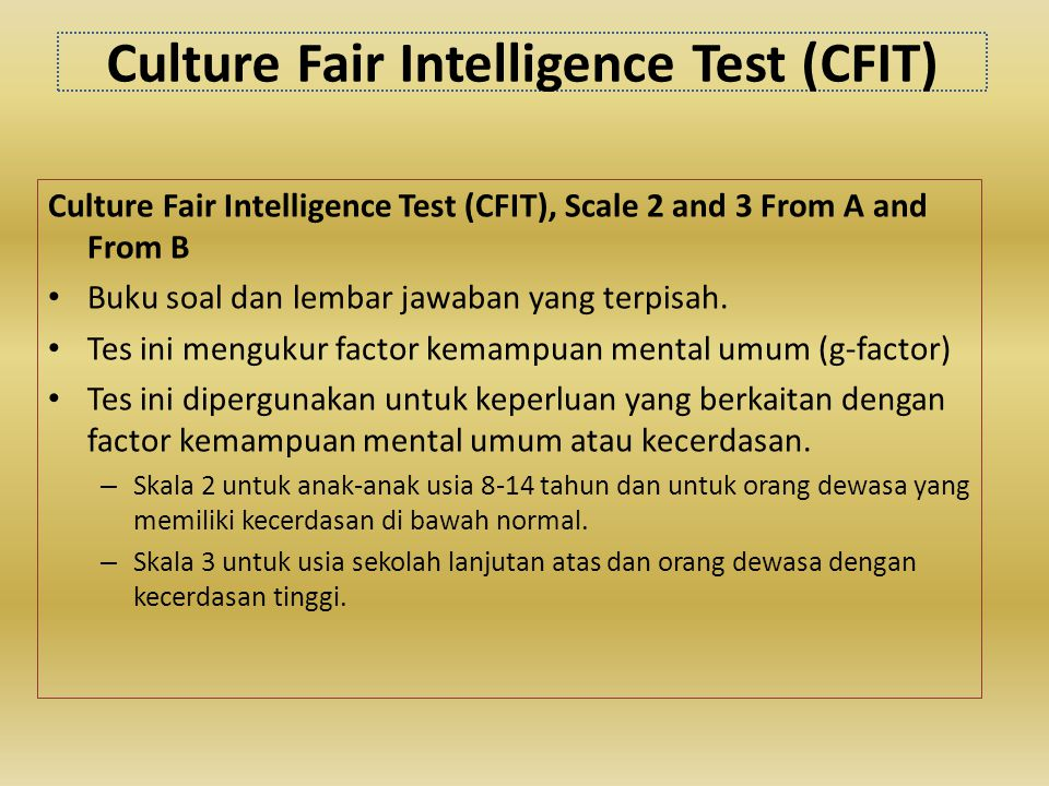 Culture Fair Intelligence Test (CFIT)