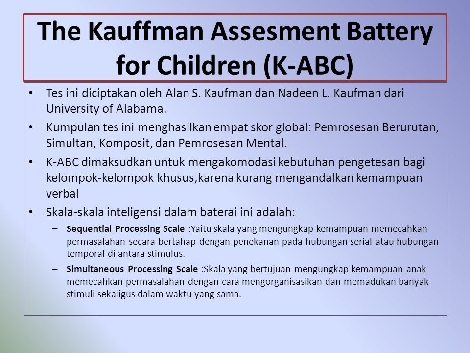 The Kauffman Assesment Battery for Children (K-ABC)