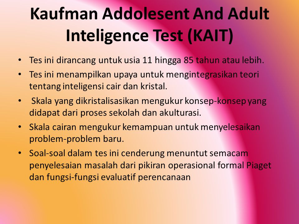 Kaufman Addolesent And Adult Inteligence Test (KAIT)