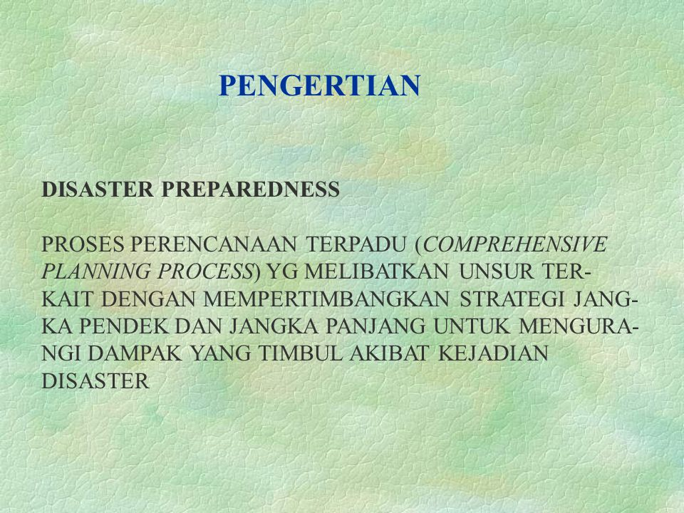 PENGERTIAN DISASTER PREPAREDNESS