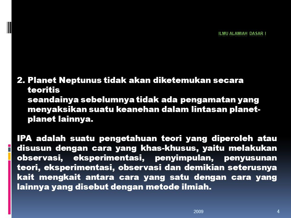 2. Planet Neptunus tidak akan diketemukan secara teoritis