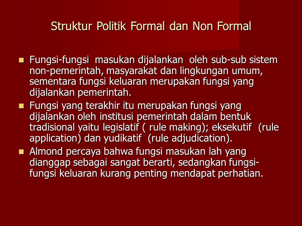Struktur Politik Formal dan Non Formal