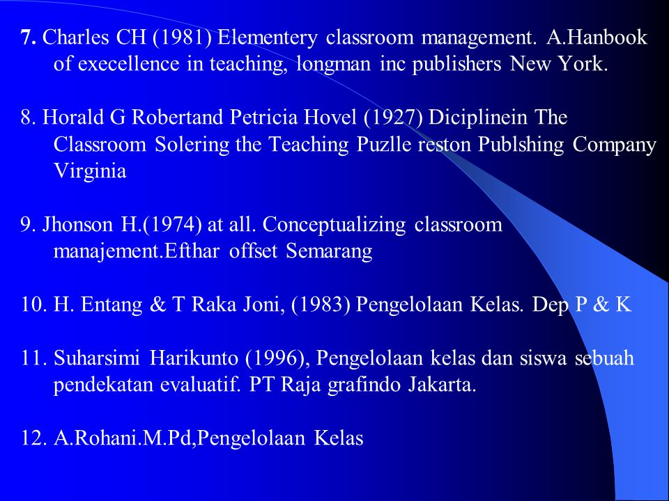 7. Charles CH (1981) Elementery classroom management. A. Hanbook