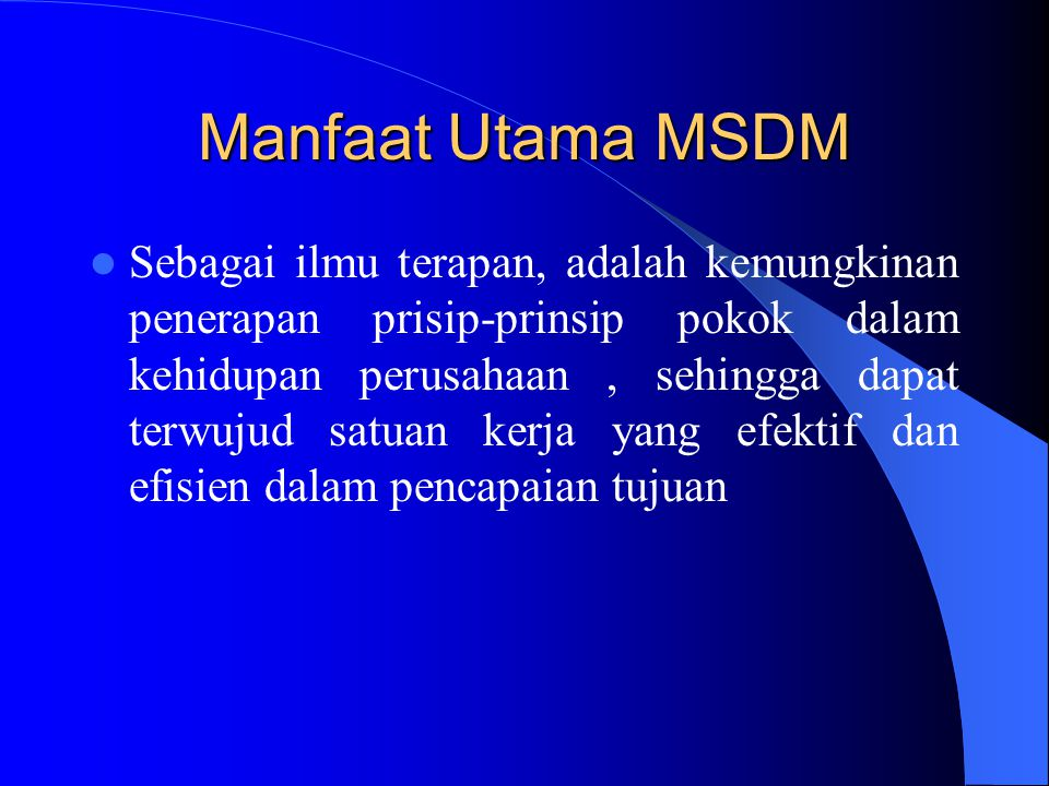 Manfaat Utama MSDM