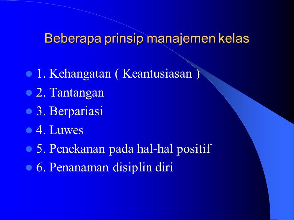 Beberapa prinsip manajemen kelas
