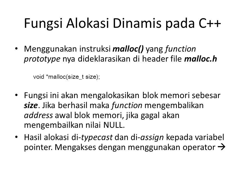 Fungsi Alokasi Dinamis pada C++