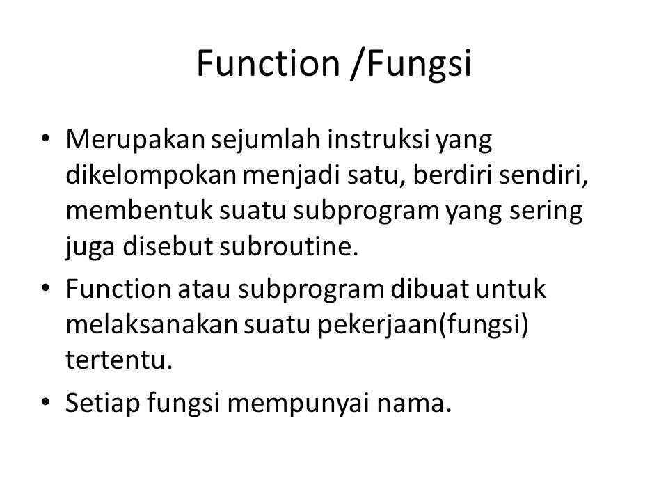Function /Fungsi