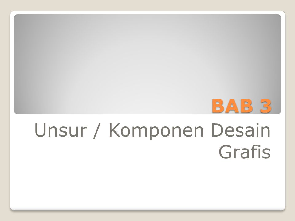 Unsur / Komponen Desain Grafis