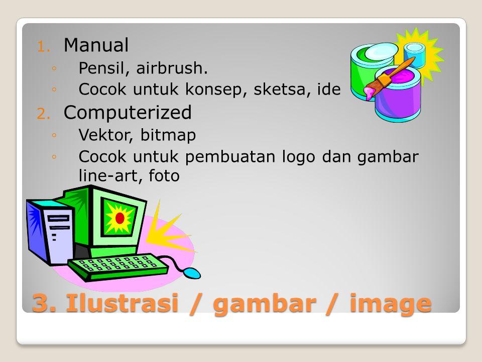 3. Ilustrasi / gambar / image