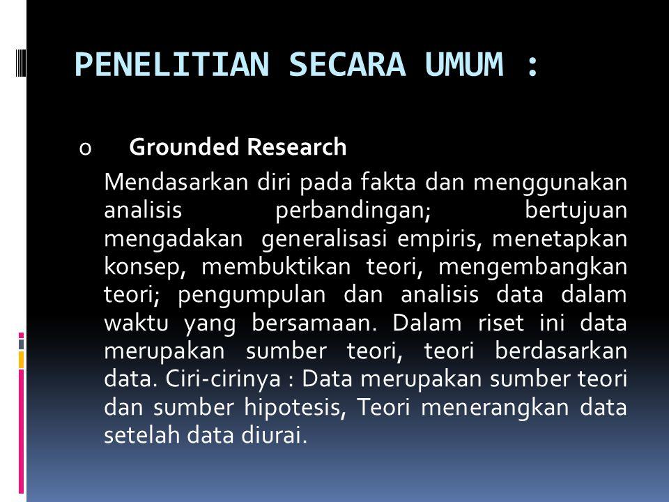Penelitian secara umum :