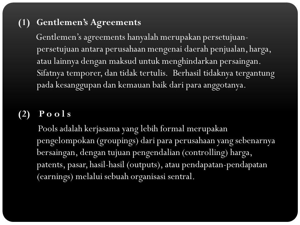(1) Gentlemen's Agreements