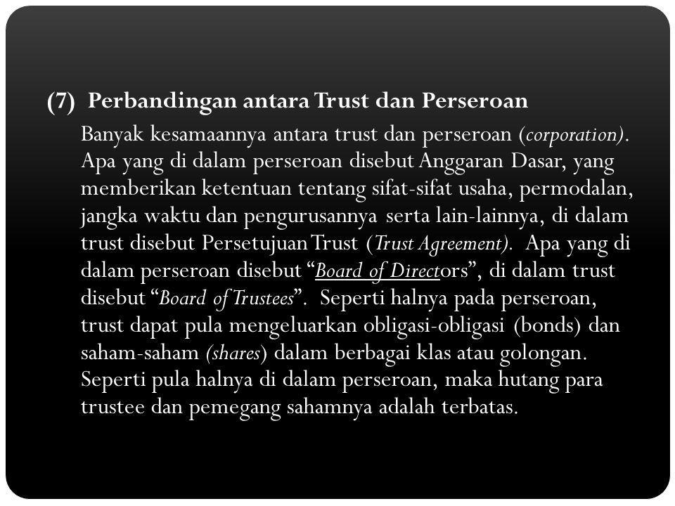 (7) Perbandingan antara Trust dan Perseroan