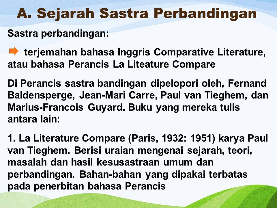 A. Sejarah Sastra Perbandingan
