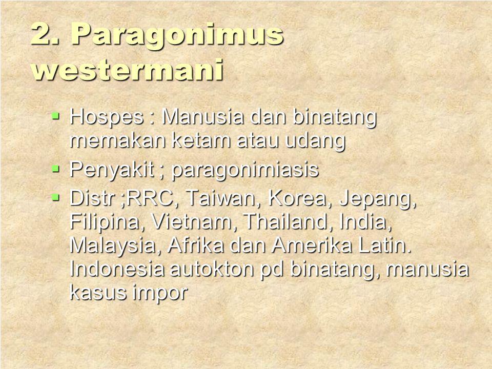 2. Paragonimus westermani