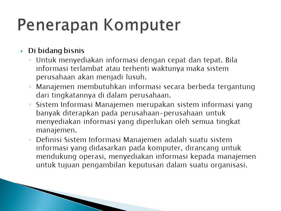 Penerapan Komputer Di bidang bisnis