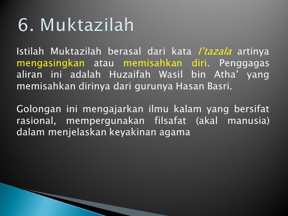 6. Muktazilah