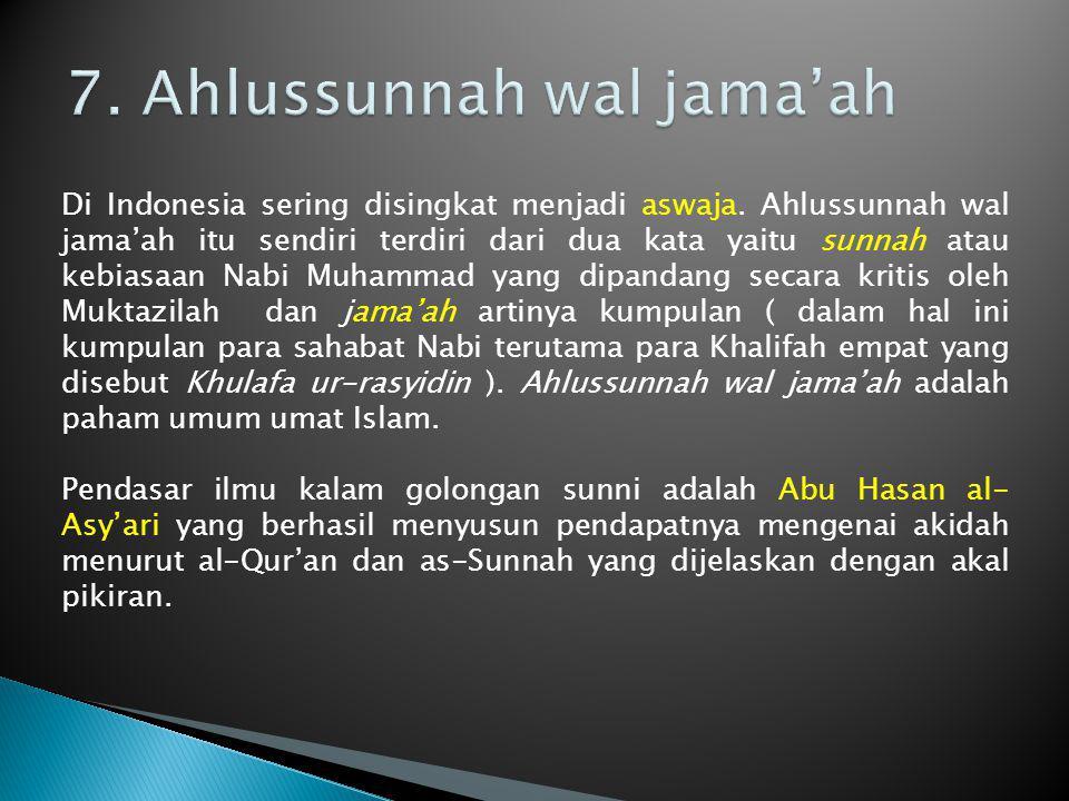 7. Ahlussunnah wal jama'ah