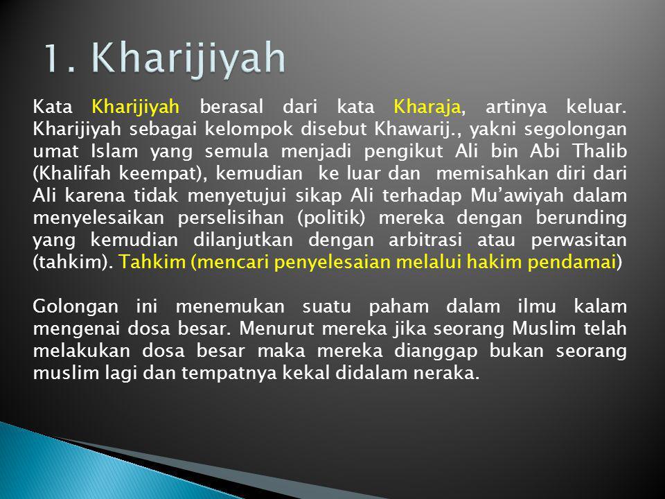 1. Kharijiyah