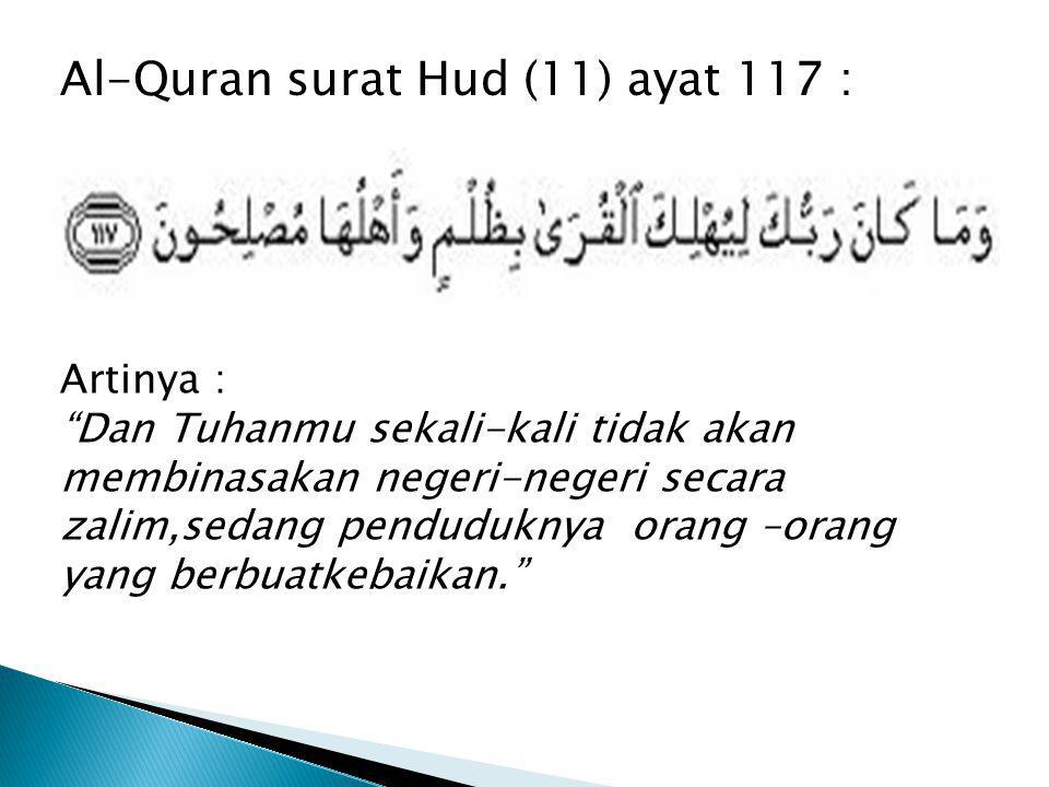 Al-Quran surat Hud (11) ayat 117 :