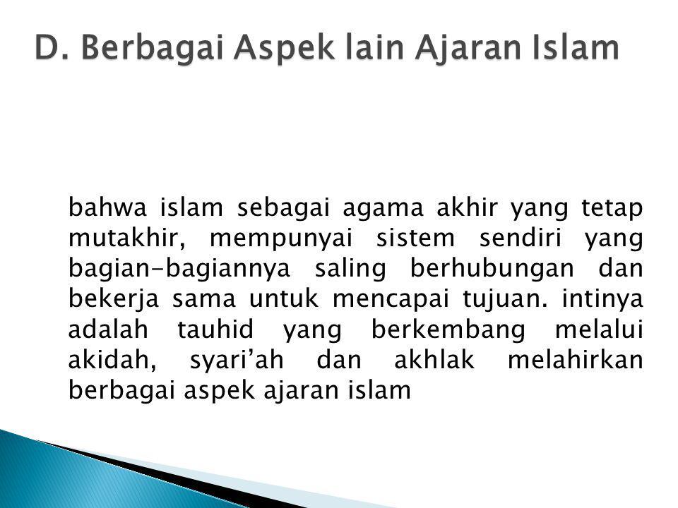 D. Berbagai Aspek lain Ajaran Islam