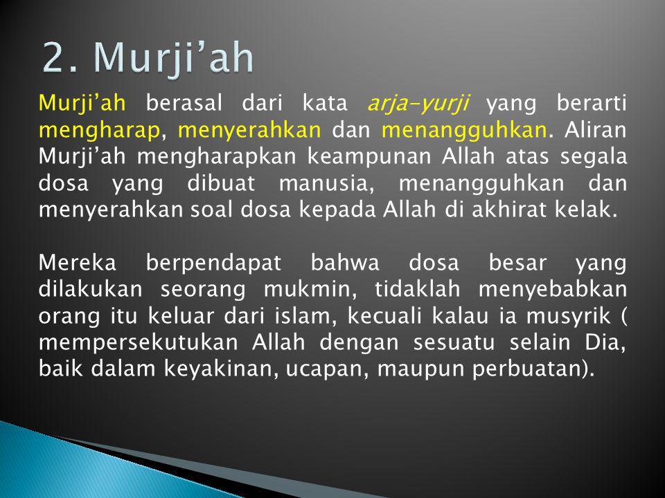 2. Murji'ah
