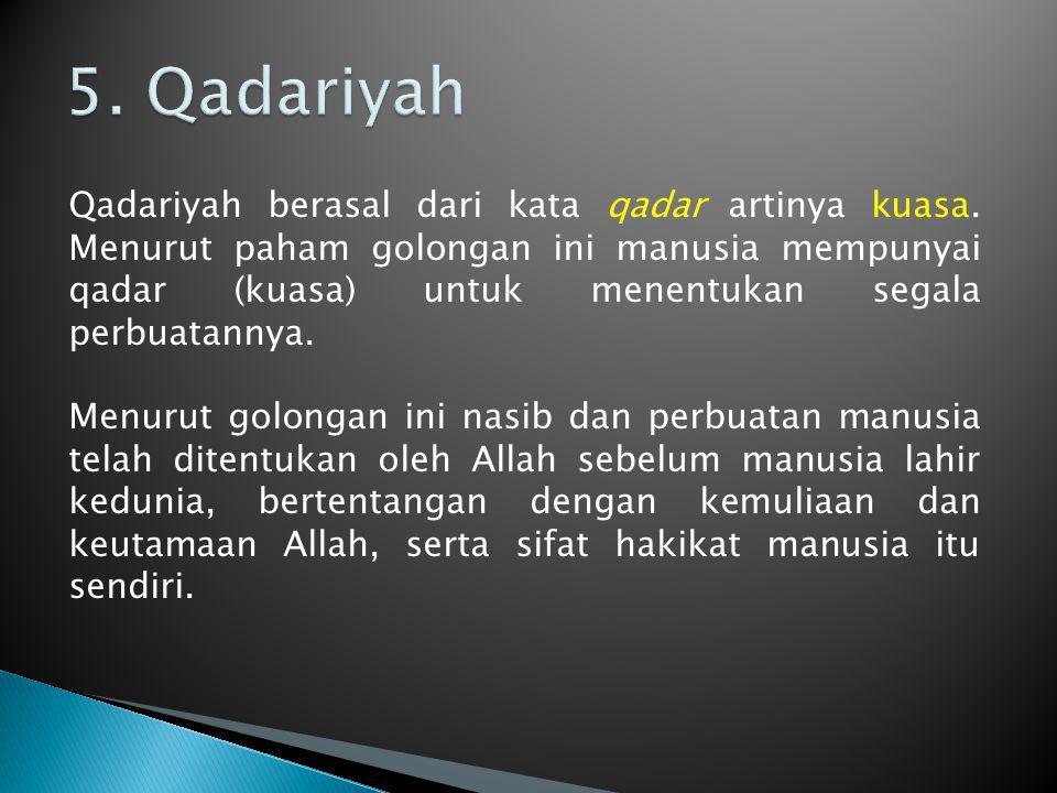 5. Qadariyah