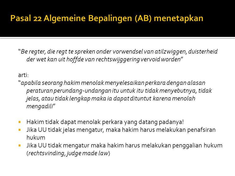 Pasal 22 Algemeine Bepalingen (AB) menetapkan