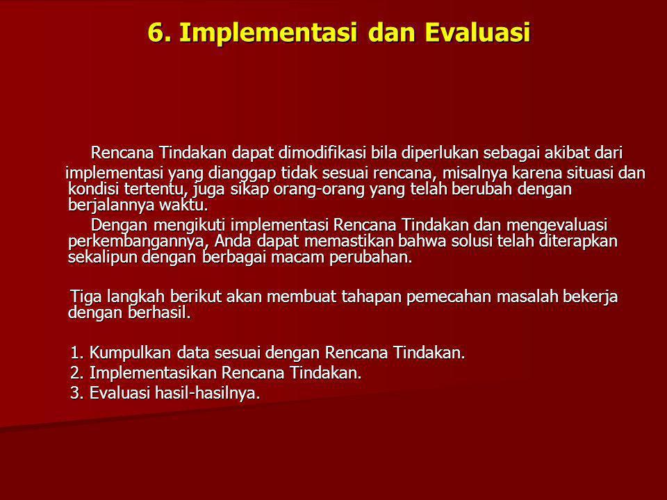 6. Implementasi dan Evaluasi