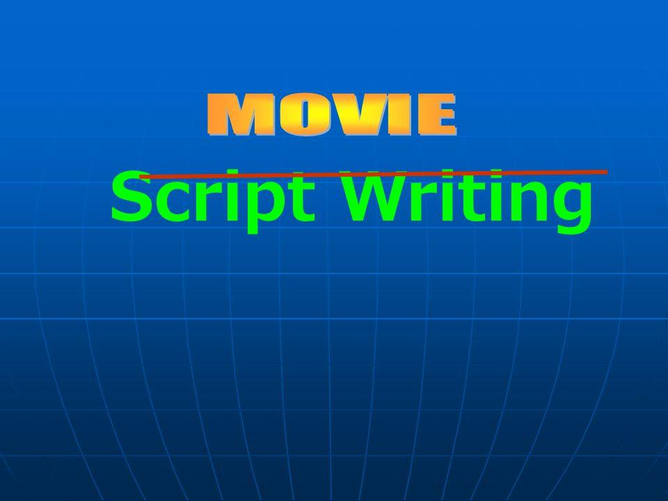 Script Writing MOVIE
