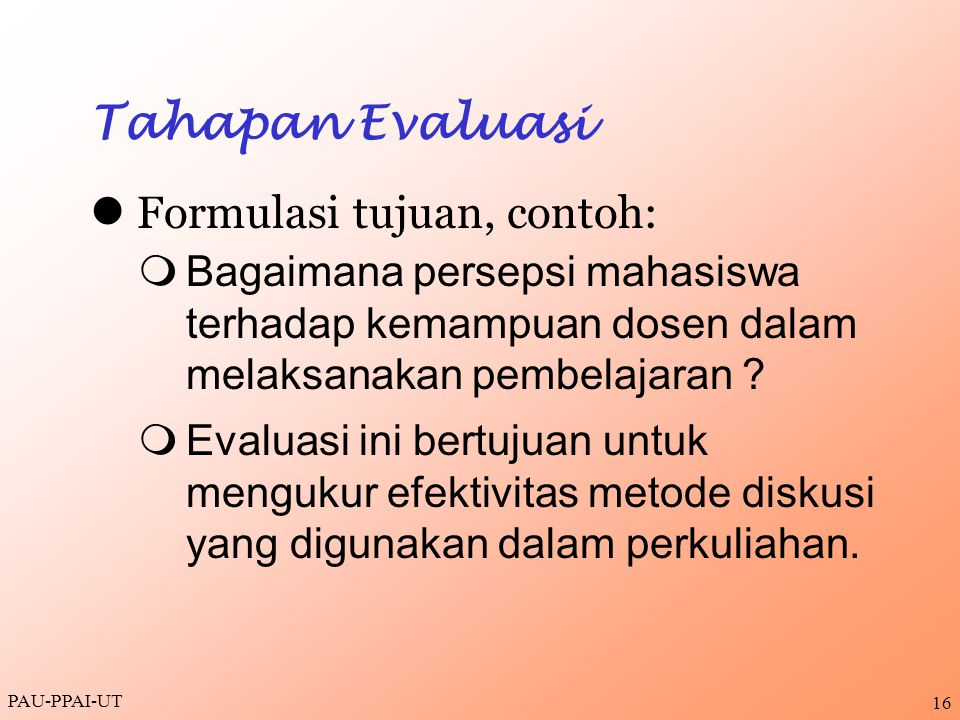 l Formulasi tujuan, contoh: