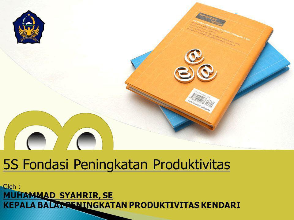 5S Fondasi Peningkatan Produktivitas