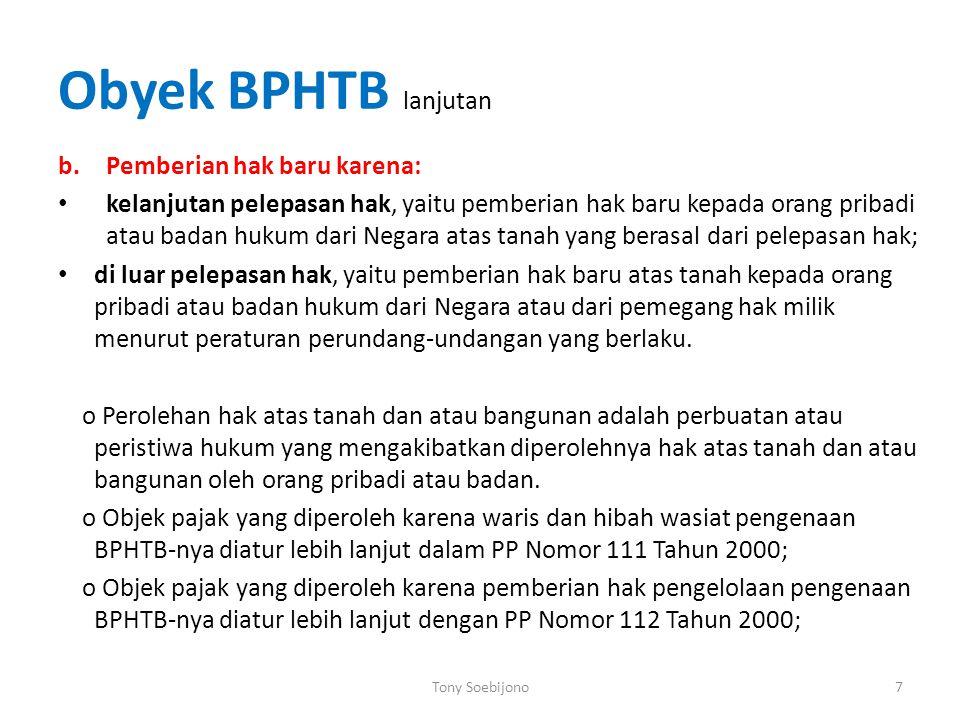 Obyek BPHTB lanjutan Pemberian hak baru karena: