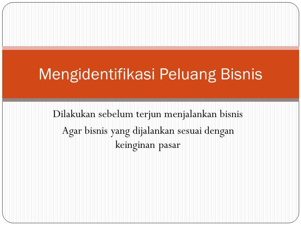 Mengidentifikasi Peluang Bisnis